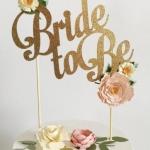 Cake Topper ตัวอักษร Bride to be สีทองกลิตเตอร์
